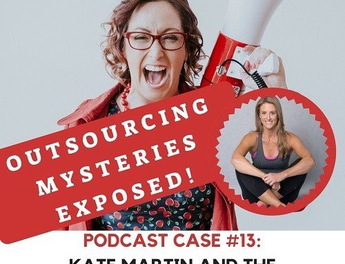 Podcast Episode 13: Kate Martin and the Outsourcing Mystery